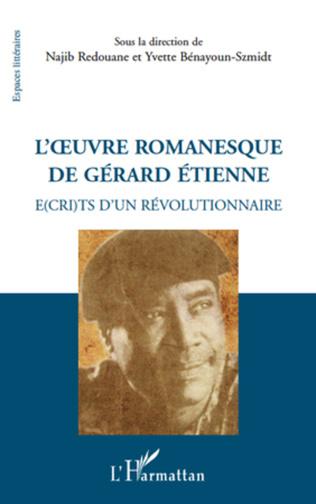 Couverture L'oeuvre romanesque de Gérard Etienne