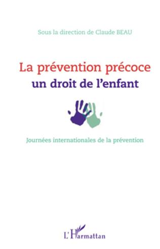 Couverture La prévention précoce : un droit de l'enfant