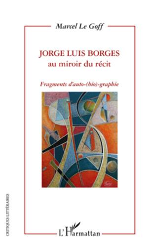 Couverture Jorge Luis Borges au miroir du récit