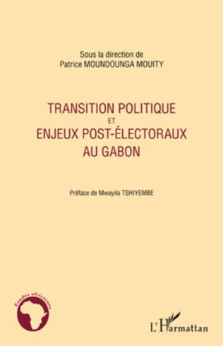 Couverture Transition politique et enjeux post-électoraux au Gabon