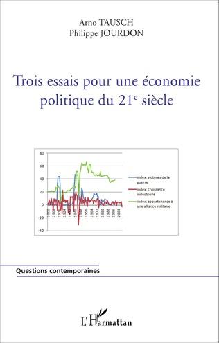 Couverture Trois essais pour une économie politique du 21e siècle