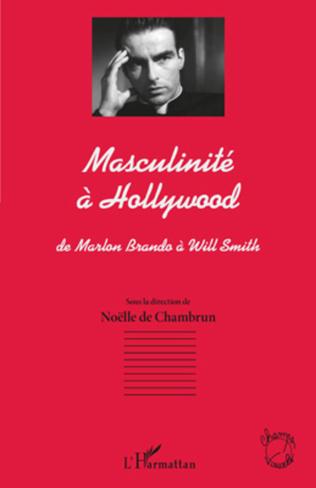 Couverture Masculinité à Hollywood
