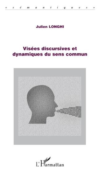 Couverture Visées discursives et dynamiques du sens commun