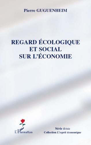Couverture Regard écologique et social sur l'économie