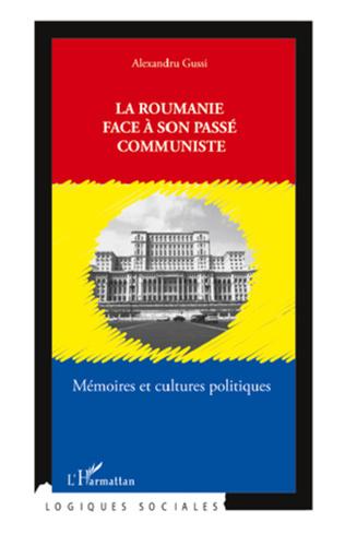 Couverture La Roumanie face à son passé communiste