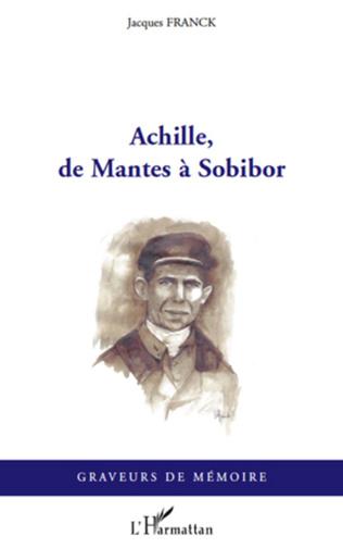 Couverture Achille, de Mantes à Sobibor