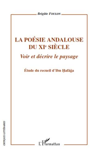 Couverture La poésie andalouse du XIe siècle