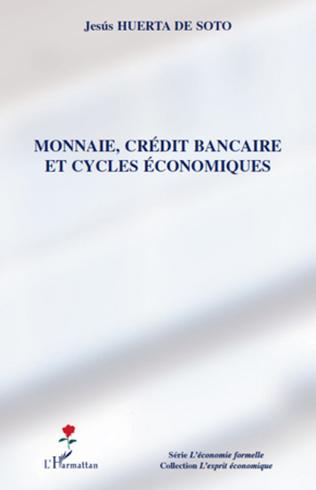 Couverture Monnaie, crédit bancaire et cycles économiques