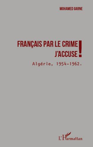 Couverture Français par le crime j'accuse !