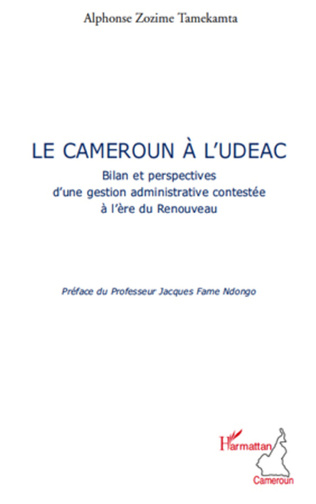 Couverture Le Cameroun à l'UDEAC