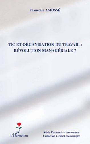 Couverture TIC et organisation du travail : révolution managériale ?