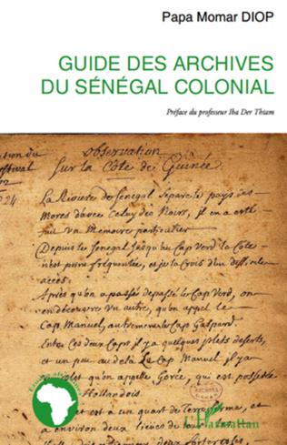 Couverture Guide des archives du Sénégal colonial