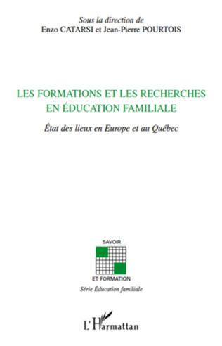 Couverture Les formations et les recherches en éducation familiale