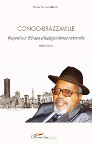 Couverture Congo Brazzaville regard sur 50 ans d'indépendance nationale