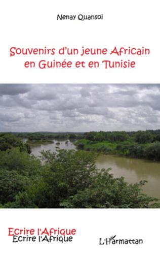 Couverture SOUVENIRS D'UN JEUNE AFRICAIN EN GUINEE ET EN TUNISIE