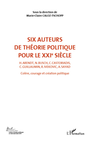 Couverture Six auteurs de théorie politique pour le XXIe siècle (Volume 2)