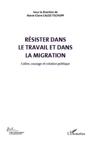 Couverture Résister dans le travail et dans la migration (Volume 5)