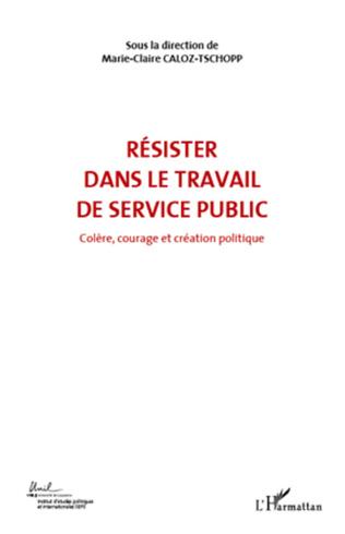 Couverture RÉSISTER DANS LE TRAVAIL DE SERVICE PUBLIC (VOL 6)