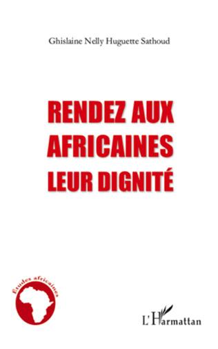 Couverture Rendez aux africaines leur dignité