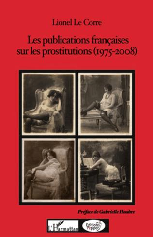 Couverture Les publications françaises sur les prostitutions