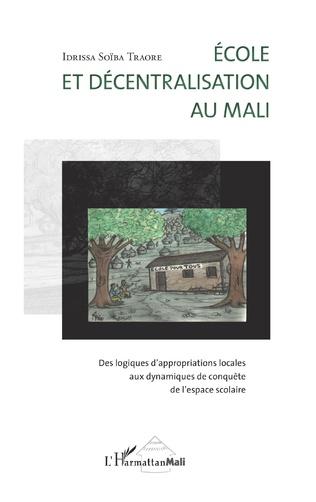 Couverture Ecole et décentralisation au Mali