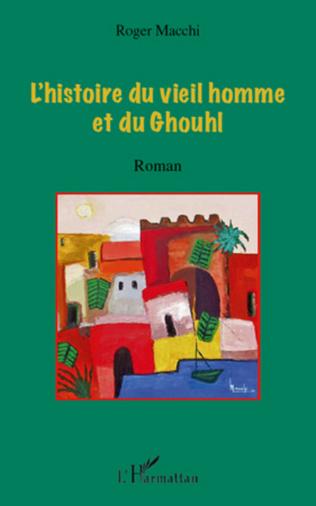Couverture L'histoire du vieil homme et du Ghouhl