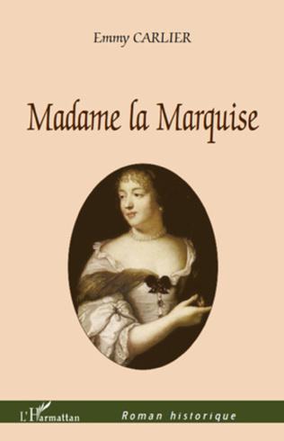 Couverture Madame la Marquise