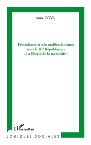Couverture Féminismes et néo-malthusianismes sous la IIIe République :
