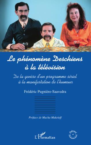 Couverture LE PHENOMENE DESCHIENS A LA TELEVISION