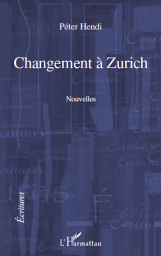 Couverture CHANGEMENT A ZURICH   NOUVELLES