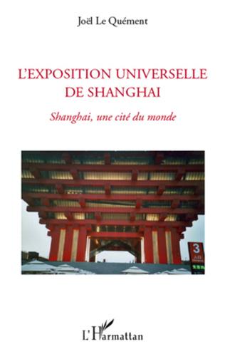 Couverture L'exposition universelle de Shanghai