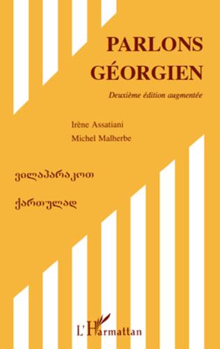 Couverture Parlons géorgien (Deuxième édition augmentée)