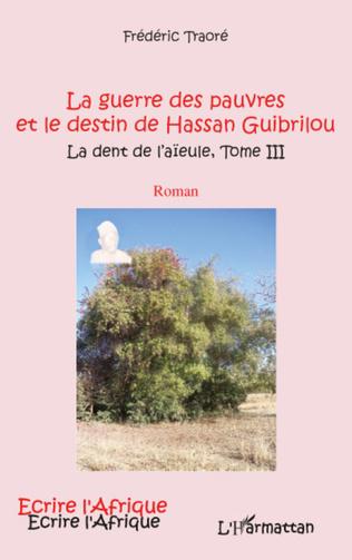 Couverture GUERRE DES PAUVRES (T 3) ET LE DESTIN DE HASSAN GUIBRILOU