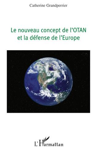 Couverture LE NOUVEAU CONCEPT DE L'OTAN ET LA DEFENSE DE L'EUROPE