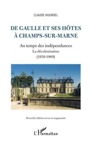Couverture De Gaulle et ses hôtes à Champs-sur-Marne