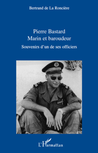 Couverture Pierre Bastard Marin et Baroudeur