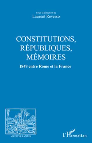 Couverture CONSTITUTIONS, REPUBLIQUES, MEMOIRES
