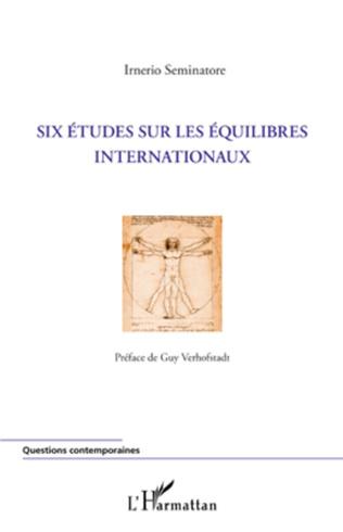 Couverture Six études sur les équilibres internationaux