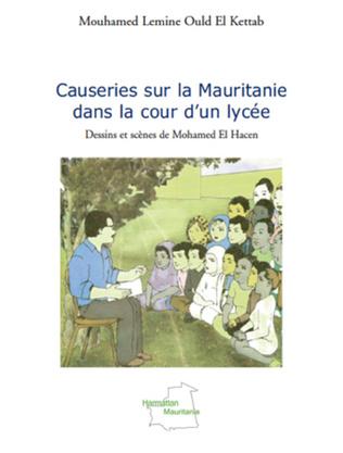 Couverture Causeries sur la Mauritanie dans la cour d'un lycée