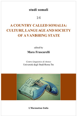 Couverture Country called Somalia: Culture, Language and Society of a Vanishing State