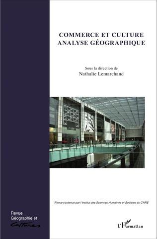 Couverture Commerce et culture, analyse géographique