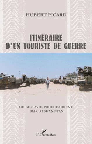 Couverture Itinéraire d'un touriste de guerre