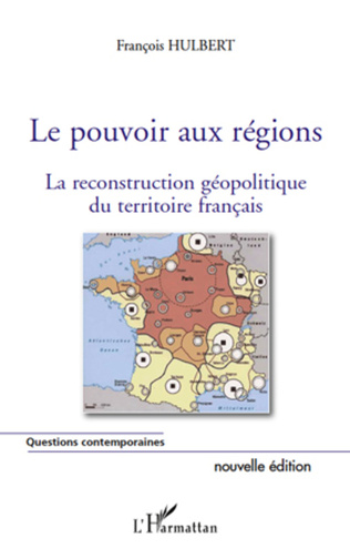 Couverture Le pouvoir aux régions (nouvelle édition)