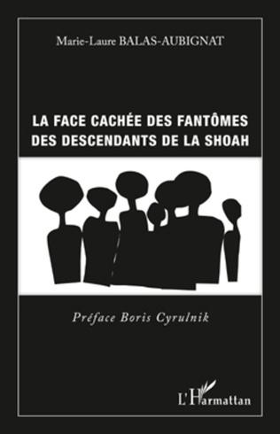 Couverture Face cachée des fantômes des descendants de la shoah