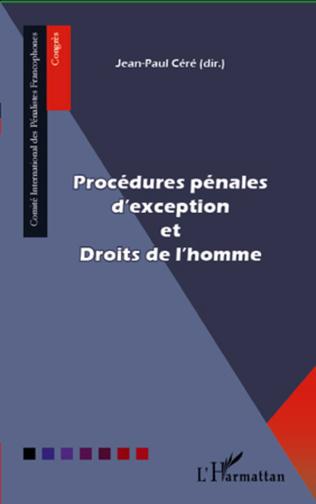 Couverture Procédures pénales d'exception et Droits de l'homme