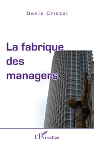 Couverture La fabrique des managers