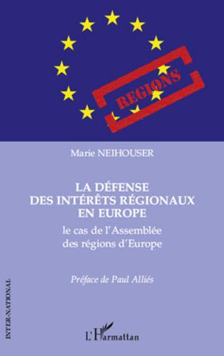 Couverture La défense des intérêts régionaux en Europe