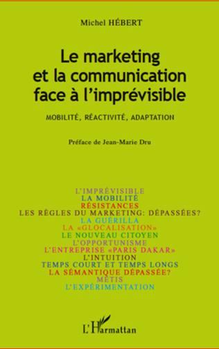 Couverture Le marketing et la communication face à l'imprévisible