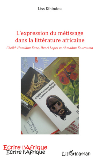 Couverture EXPRESSION DU METISSAGE DANS LA LITTERATURE AFRICAINE CHEIKH