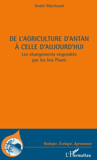 Couverture DE L'AGRICULTURE D'ANTAN A CELLE D'AUJOURD'HUI